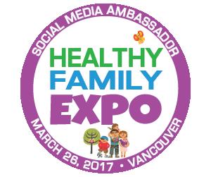 Healthy Family Expo Vancouver Ambassador